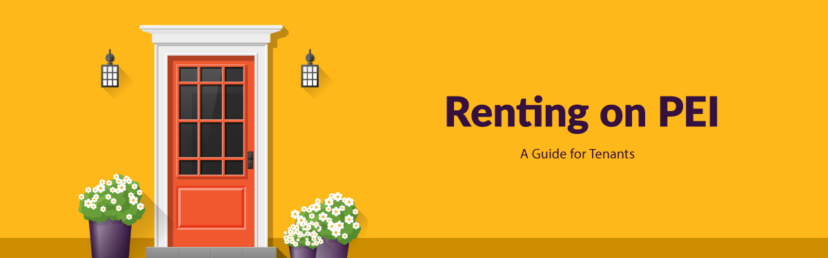 Renting on PEI: A Guide for Tenants